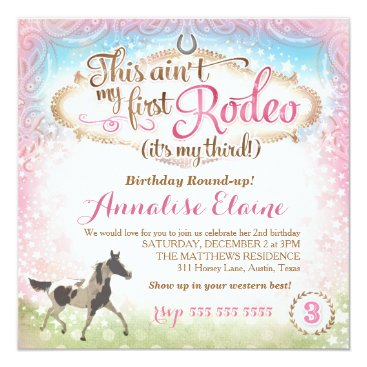 GC This Ain't My First Rodeo 3rd Birthday Invitation