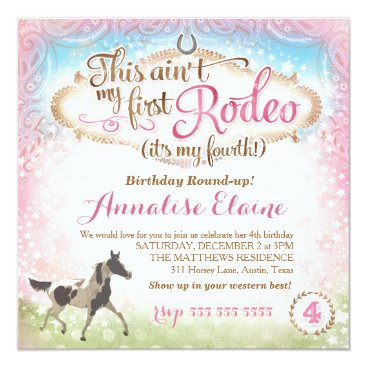 GC This Ain't My First Rodeo 4th Birthday Invitation