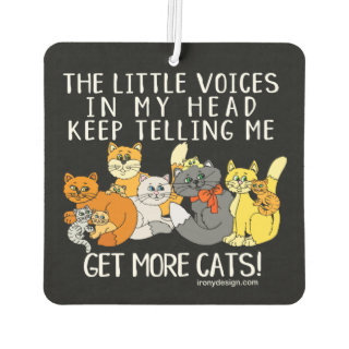 Get More Cats Funny Saying Black Air Freshener