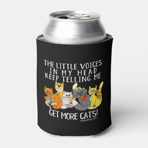 Get More Cats Funny Saying Black Can Cooler
