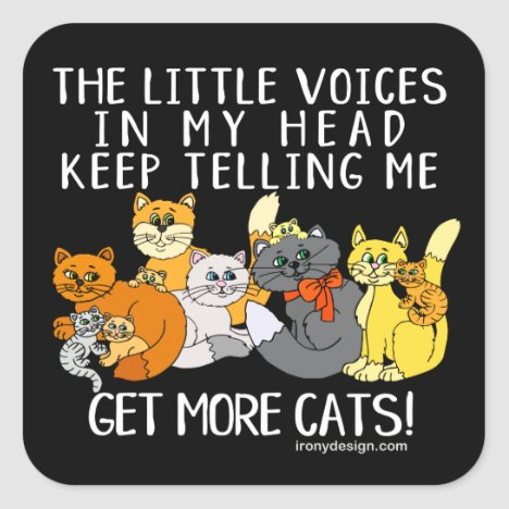 Get More Cats Funny Saying Black Square Sticker