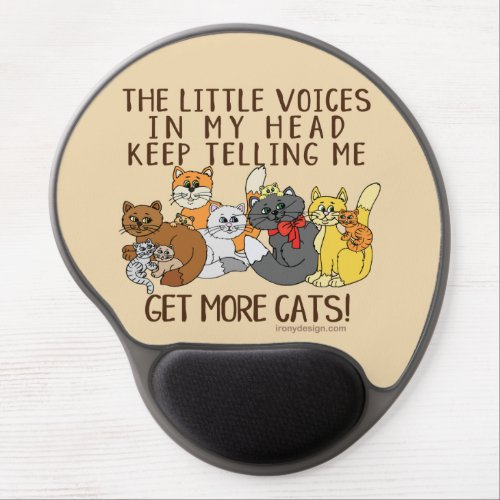 Get More Cats Funny Saying Gel Mouse Pad
