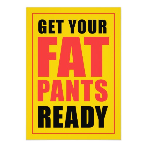 Get Your Fat Pants Ready Friendsgiving Invitation