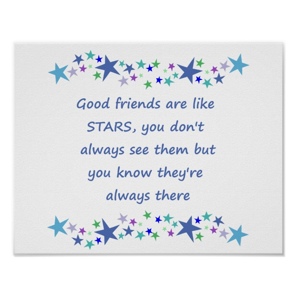 Good Friends are like Stars Inspirational Quote Poster