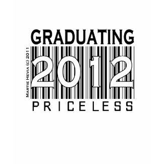 Graduating 2012 Priceless Apparel Personalize shirt