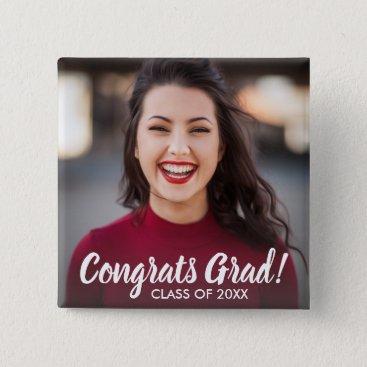 Graduation Photo Congrats Grad Class 2018 Custom Pinback Button