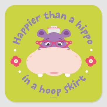 Hallie -Happier Than a Hippo in a Hoop Skirt Square Sticker