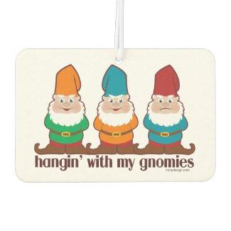 Hangin' With My Gnomies Air Freshener