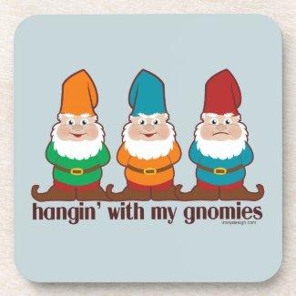 Hangin' With My Gnomies Beverage Coaster