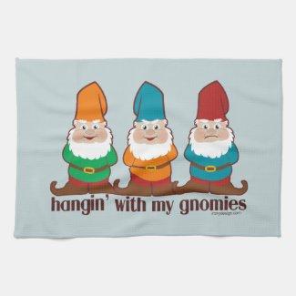 Hangin' With My Gnomies Kitchen Towel