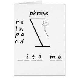 Anytime Hangman Greeting Card