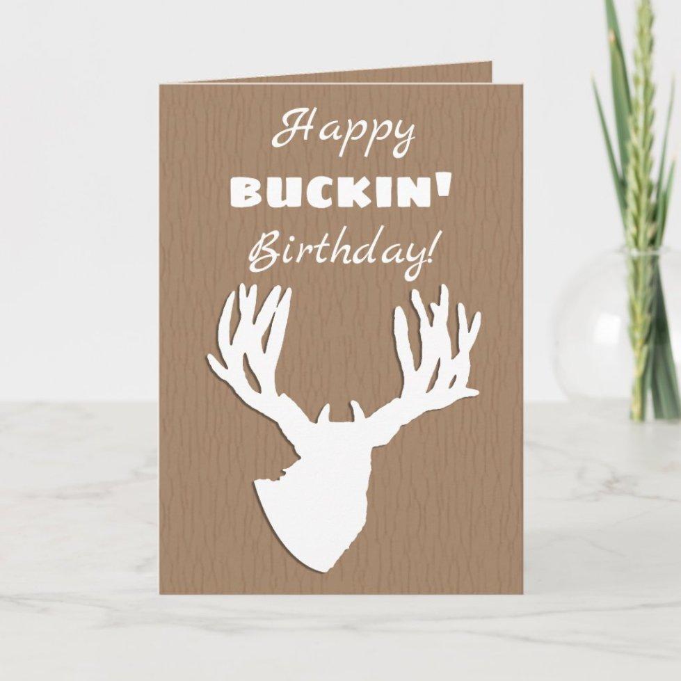 Happy Buckin Birthday Hunting Card