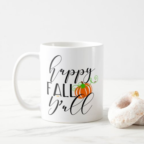 Happy Fall Y'all Coffee Mug