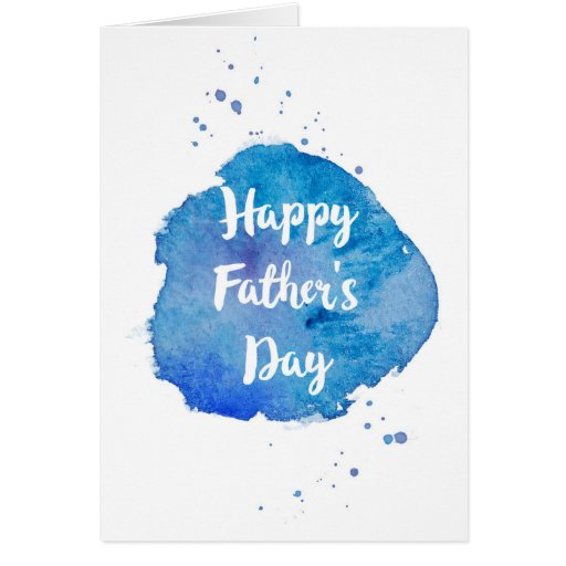 Happy Fathers DayWatercolor Splash Card Zazzle