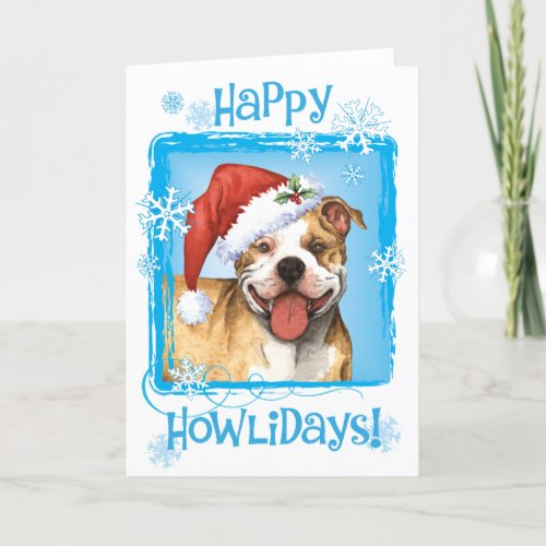 Happy Howliday Pit Bull Terrier Holiday Card