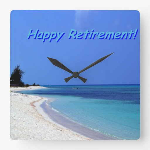 Happy Retirement - Blue sky, blue ocean Square Wall Clock