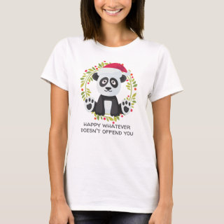 Happy Whatever Doesn't Offend You Holiday Panda T-Shirt