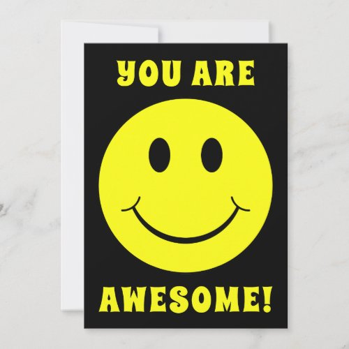Happy Yellow Face You Are Awesome Card