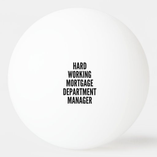 Hard Working Mortgage Department Manager Ping-Pong Ball ...