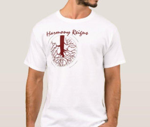 Harmony Reigns T Shirt