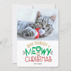 Have a Meowy Little Christmas Pet Cat Photo Holiday Card