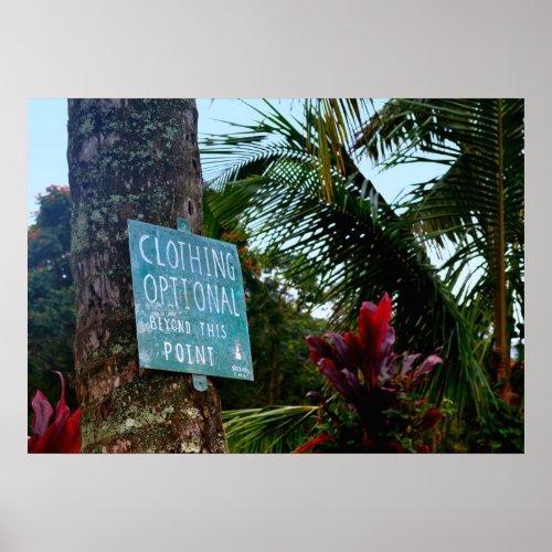 "Hawaii ""Clothing Optional"" Sign Poster"