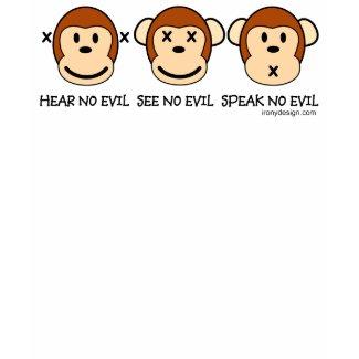 Hear No Evil Monkeys shirt
