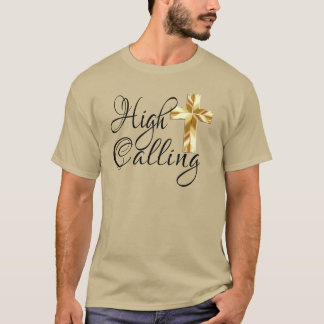 High Calling with Cross and Scripture T-Shirt
