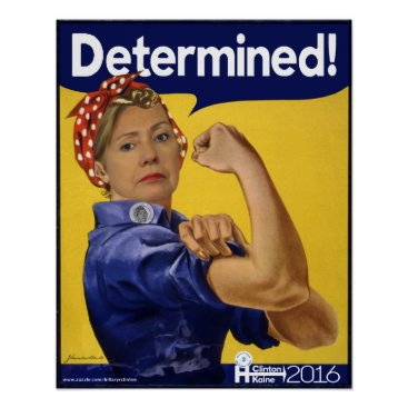 Hillary Clinton Determined! Poster