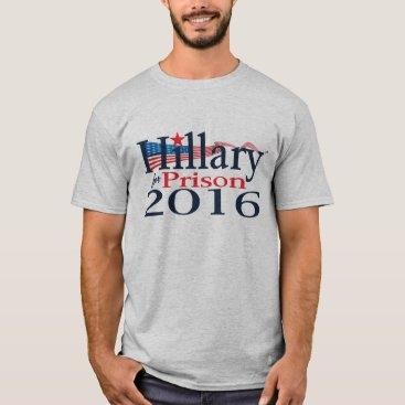 Hillary for Prison 2016 Shirt