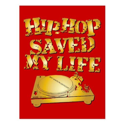 Hip Hop Saved My Life Postcard | Zazzle