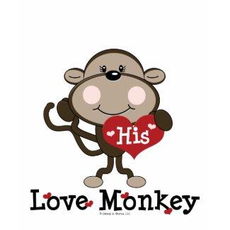 His Love Monkey Funny Valentine's Day T-shirt shirt