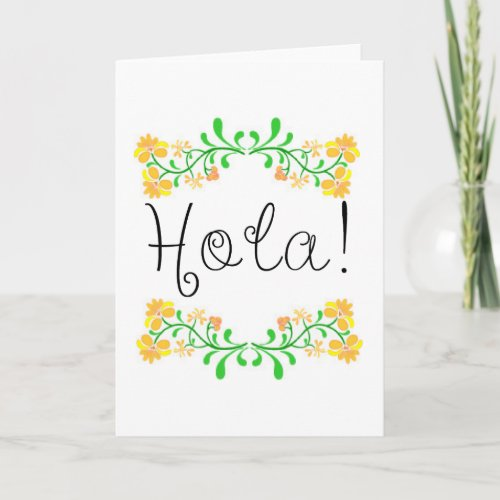 Hola Greeting Card