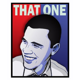 Hope Barack Obama - That One shirt
