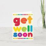 Fun Rainbow Words Get Well Soon Card