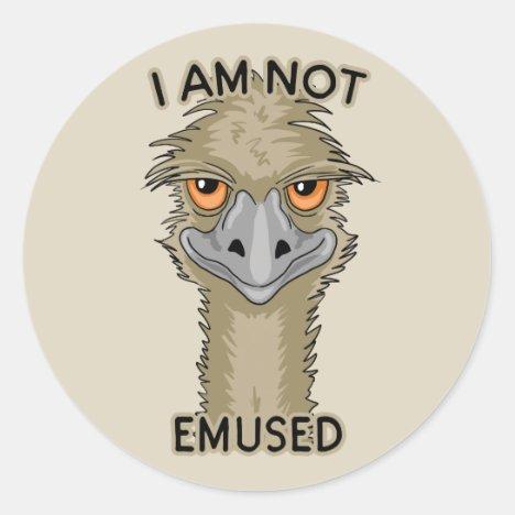 I Am Not Emused Funny Emu Pun | Beige Classic Round Sticker