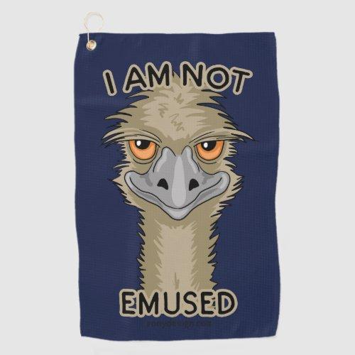 I Am Not Emused Funny Emu Pun Golf Towel