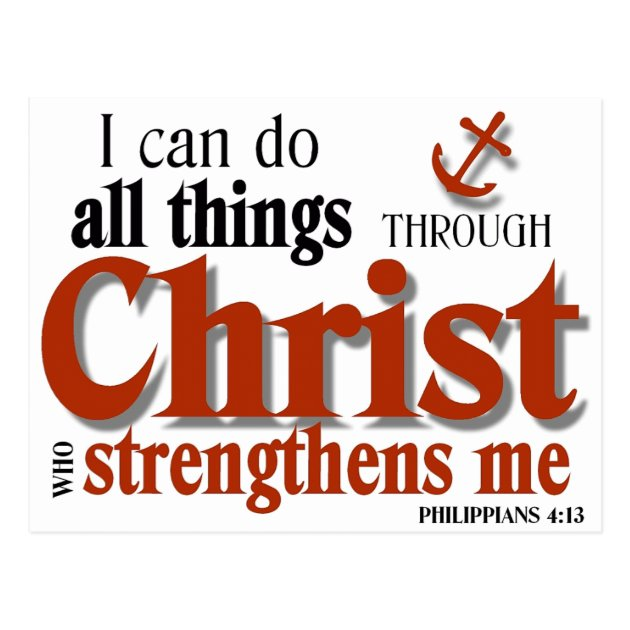 I Can Do All Things Through Christ Postcard