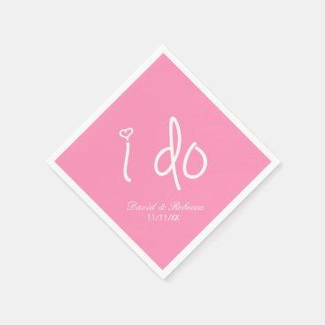 i do - bubblegum pink paper napkin