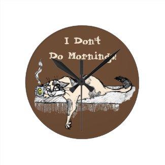 I Don't Do Mornings! -- Coffee Kitty Wall Clock