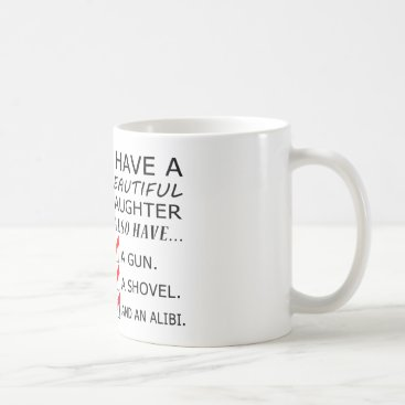 I Have a Beautiful Daughter Father's Day Mug