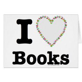 I Heart Books - I Love Books! Colorful Swirls Card