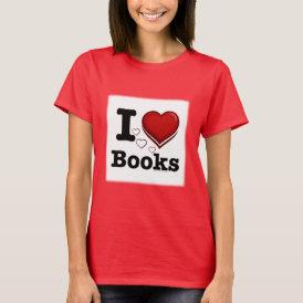 I Heart Books! I Love Books! (Shadowed Heart) T-Shirt