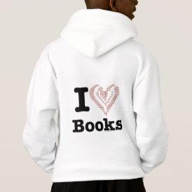 I Heart Books - I Love Books! (Word Heart) Hoodie