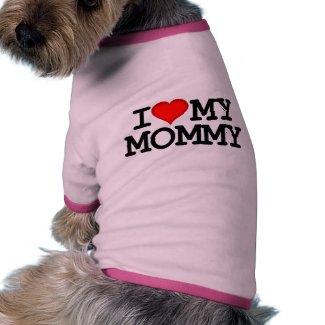 I Heart My Mommy Dog Clothing