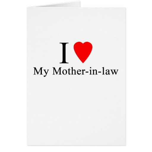 I Heart my mother in law Card | Zazzle
