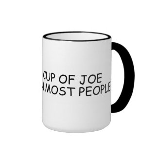 I like a cup of joe more than most people (Mug)