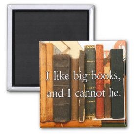 I Like Big Books and I Cannot Lie Magnet