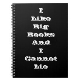 I like big books and I cannot lie notepad