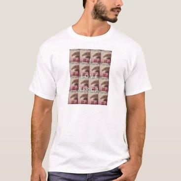 I Love Africa Hakuna Matata Kilimanjaro Mountain A T-Shirt